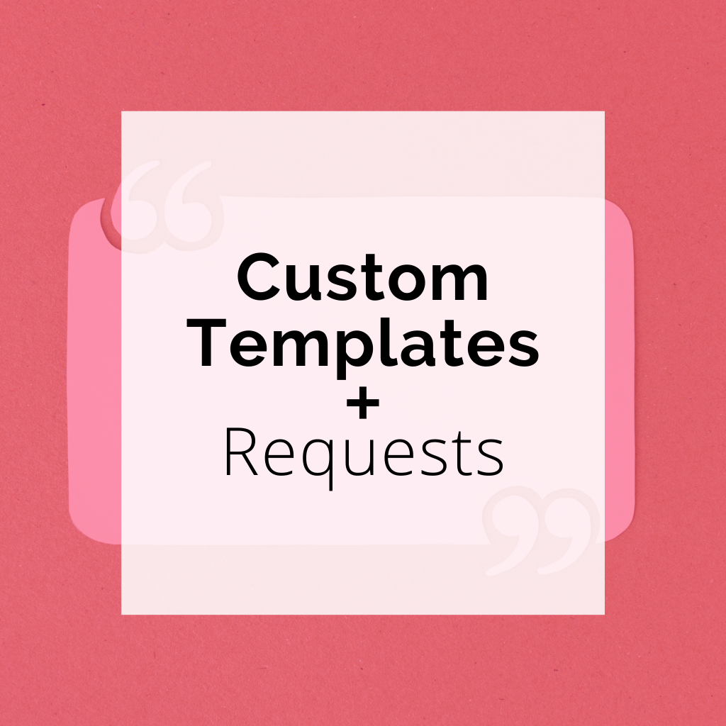 Custom Templates + Requests